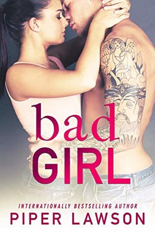 Bad Girl (Wicked, #2)