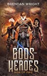 Gods and Heroes: ...