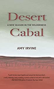 Desert Cabal: A New Season in the Wilderness
