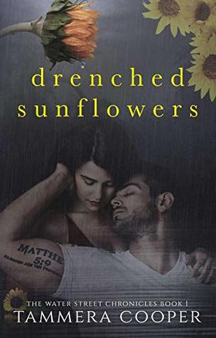 Drenched Sunflowers (The Water Street Chronicles, #1)