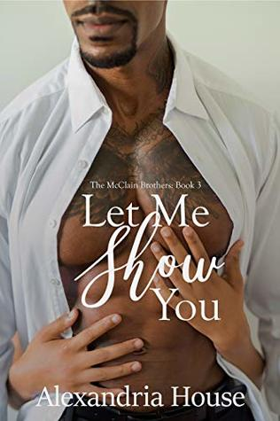 Let Me Show You (McClain Brothers #3)