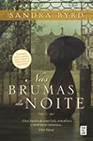 Nas Brumas da Noite (Daughters of Hampshire, #1)