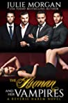 The Human and Her Vampires: A Reverse Harem Vampire Paranormal Romance (The Covenant of New Orleans, #2)