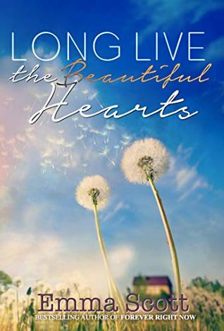 Long Live the Beautiful Hearts (Beautiful Hearts, #2)