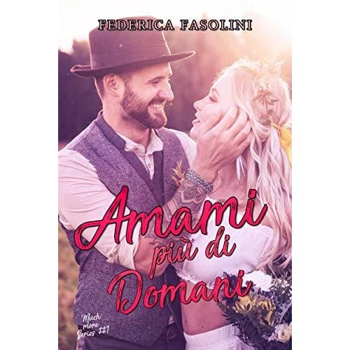Amami Piu Di Domani By Federica Fasolini