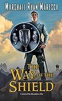 The Way of the Shield (Maradaine Elite, #1)