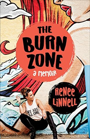 The Burn Zone by Renee Linnell
