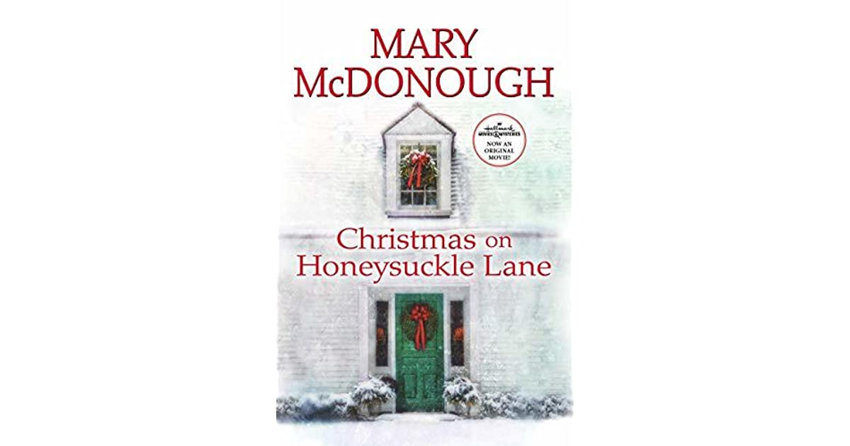 Christmas on Honeysuckle Lane by Mary McDonough