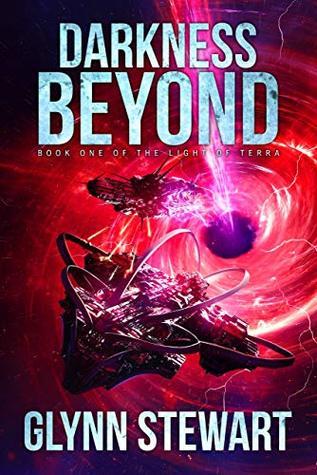Darkness Beyond by Glynn Stewart