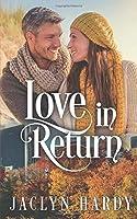Love in Return (Silver Script Novels #6)