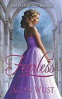 Fearless: A Rapunzel Retelling (Lost in a Fairy Tale) (Volume 2)