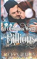 A Christmas Worth Billions (Silver Script Novels #2)