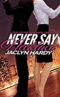 Never Say Necklace (Love on the Run) (Volume 1)