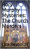 The Church Murders (Rory Murphy Mysteries #1)
