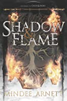 Shadow & Flame