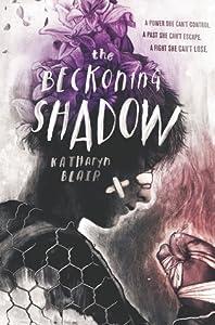 The Beckoning Shadow (The Beckoning Shadow, #1)