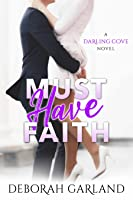 Must Have Faith (Darling Cove #2)