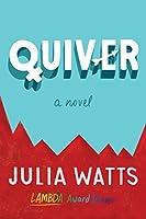 Quiver: A Novel