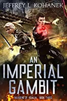 An Imperial Gambit (Wardens of Issalia #3)