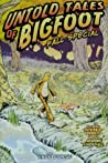 Untold Tales of Bigfoot: Fall Special