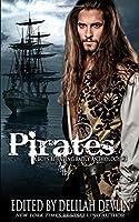 Pirates (A Boys Behaving Badly Anthology)
