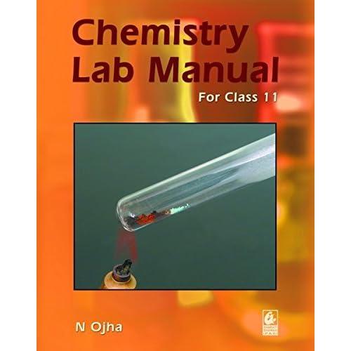 Chemistry lab Manual: for Class 11 by Narmdeshwar Ojha