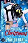 Married by Christmas (Park City Firefighter Romances, #9)