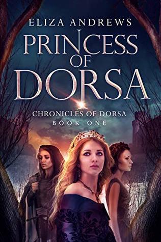 Princess of Dorsa (The Chronicles of Dorsa, #1)