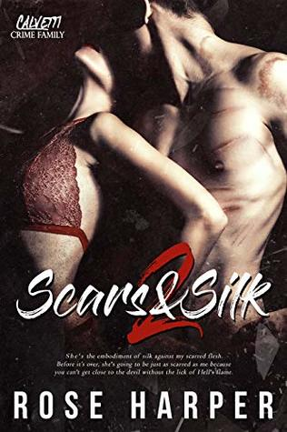 Scars and Silk 2 by Rose Harper