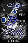 Hoodwives & Rich Thugs of Philly
