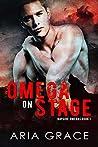 Omega on Stage (Bayside Omegas #1)