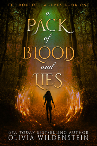 A Pack of Blood and Lies (The Boulder Wolves, #1)