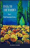 Back to the Garden (Wild Mountain Series Book 1)