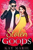Stolen Goods (To Catch a Thief #2)