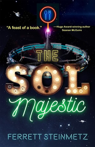 The Sol Majestic - Ferrett Steinmetz