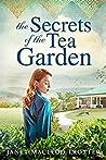 The Secrets of the Tea Garden (India Tea #4)