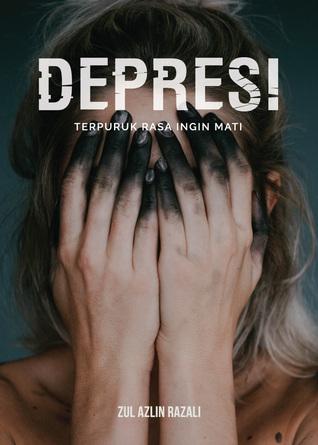 syahrin suhaimee s review of depresi terpuruk rasa ingin mati