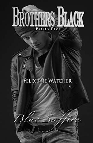Felix the Watcher