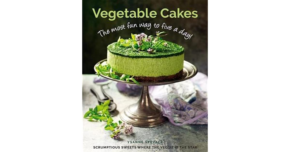 Phenomenal Vegetable Cakes The Most Fun Way To Five A Day Scrumptious Funny Birthday Cards Online Elaedamsfinfo