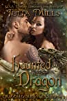 Haunted By Her Dragon (Dragon Guards, #3)