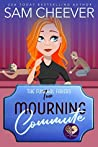 Mourning Commute (The Funeral Fakers #2)
