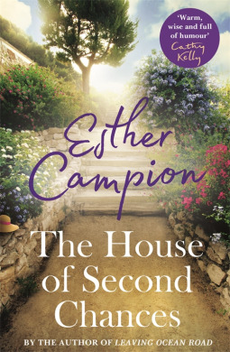 The House of Second Chances by Esther Campion