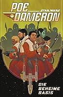 Star Wars - Poe Dameron III - Die geheime Basis
