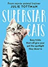 The Little Book of Cat Tricks: Easy tricks that will give your pet the spotlight they deserve