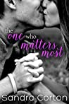 The One Who Matters Most