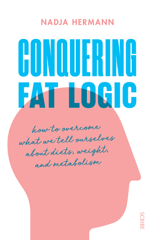 Conquering Fat Logic by Nadja Hermann