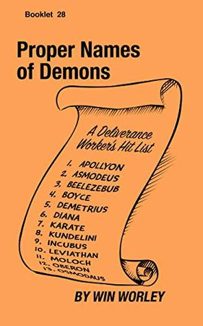 Proper Names of Demons (Booklet Book 28) by Win Worley