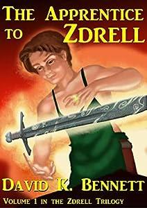The Apprentice to Zdrell (The Magic of Zdrell Book 1)