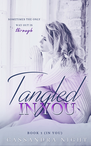 Tangled IN YOU (IN YOU, #1)
