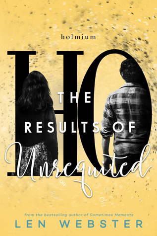 The Results of Unrequited (The Science of Unrequited #3)